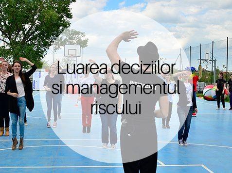 Luarea Deciziilor Si Managementul Riscului In Planificarea