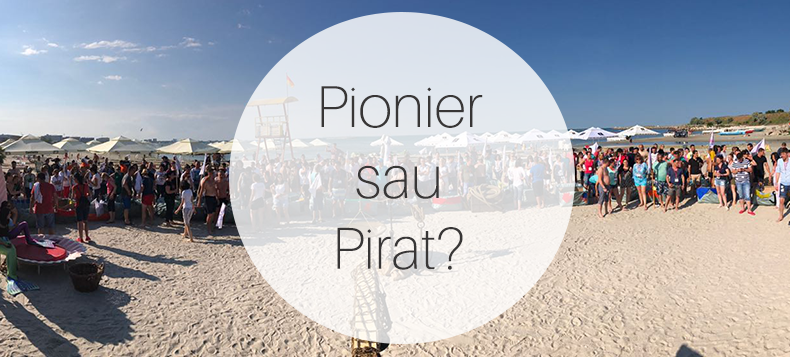 [cml_media_alt id='7519']pionier sau pirat[/cml_media_alt]