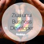Jurnal de Organizator de Evenimente – Ziua unui Business Developer
