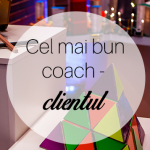 Cel mai Bun Coach – Clientul