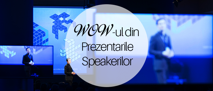 prezentarile speakerilor