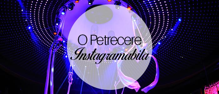petrecere instagram